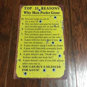 Top 10 Reasons Why Men Prefer Guns Metal Sign